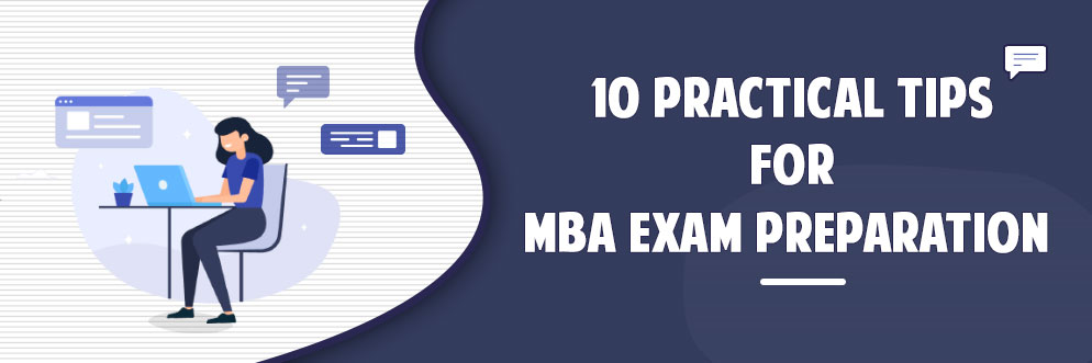 10 Practical Tips for MBA Exam Preparation