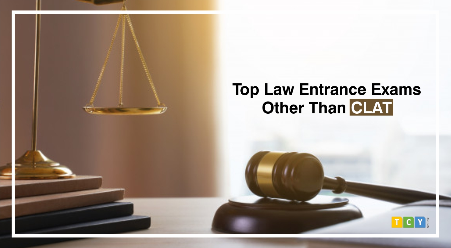 Top Law Entrance Exams in India Other Than CLAT