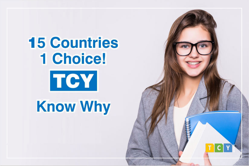 15 Countries, 1 Choice. TCY! Know Why.