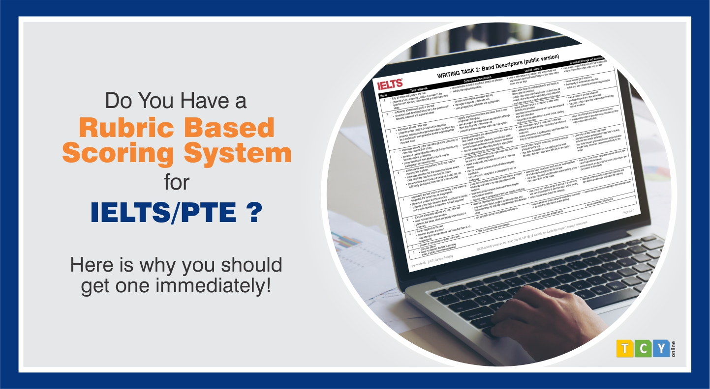 Do You Have a Rubric Based Scoring System for IELTS/PTE?