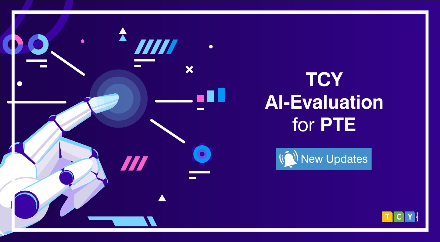 TCY AI-Evaluation for PTE (New Updates)