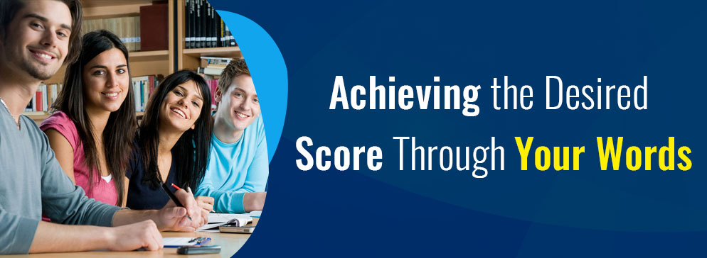 Achieving the Desired Score Through Your Words